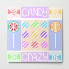 Candy Crazy Metal Print
