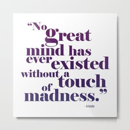 Great Minds Metal Print