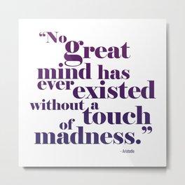 Great Minds Metal Print