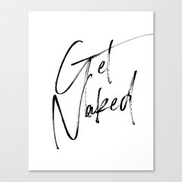 Get Naked, Home Decor, Printable Art, Bathroom Wall Decor, Quote Bathroom, Typography Art Leinwanddruck