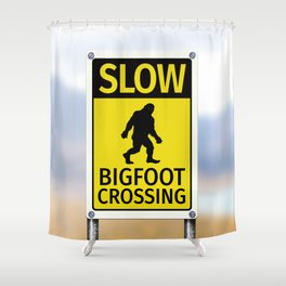 Bigfoot Crossing Sign Shower Curtain