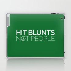Hit Blunts, Not People Quote Laptop & iPad Skin