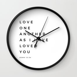 Love One Another As I Have Loved You John 13 34 Bible Verse Scripture Wall Art Christian Quote Wall Clock