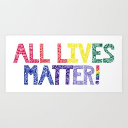 Rainbow Henna Zendoodle All Lives Matter! Art Print