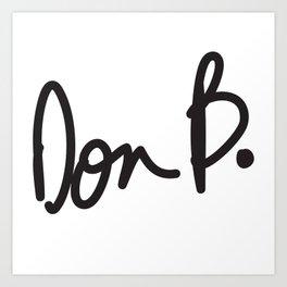 Don B. Art Print