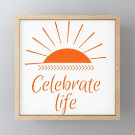 Celebrate life | Celebra la vida Framed Mini Art Print
