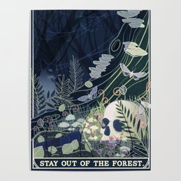 Stay out of the Forest Poster