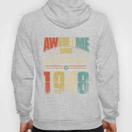 Awesome Since January 1948 T-Shirt Hoody