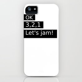 Let's Jam! iPhone Case