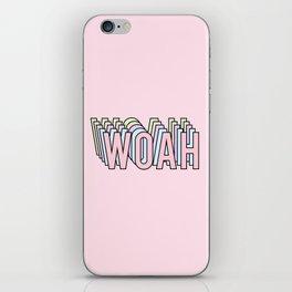 WOAH iPhone Skin
