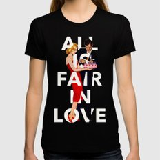 All Is Fair In Love Womens Fitted Tee MEDIUM Black