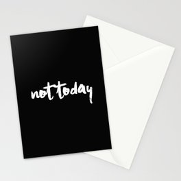 Not Today Stationery Cards