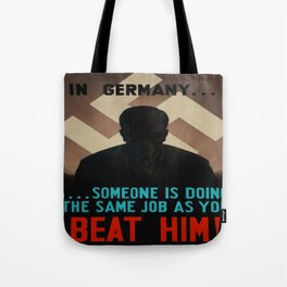 Vintage poster - World War II Propaganda Tote Bag