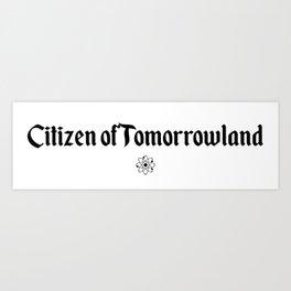 Citizen of Tomorrowland Art Print