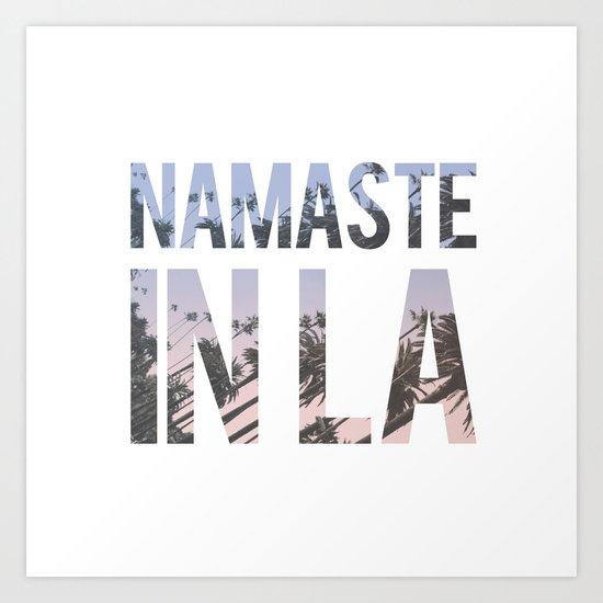 Namaste in LA Art Print