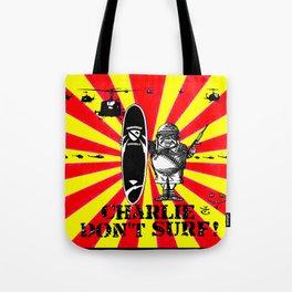 Charlie Don't Surf! Tote Bag