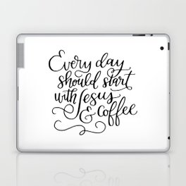 Every Day Should Start with Jesus and Coffee Hand Lettered Calligraphy Laptop & iPad Skin