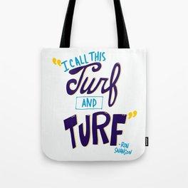 Turf and Turf Tote Bag