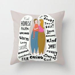 A great friend Throw Pillow
