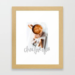 Chai Love You Framed Art Print