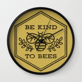 Be Kind To Bees Wall Clock