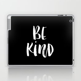 Be Kind black and white watercolor modern typography minimalism home room wall decor Laptop & iPad Skin