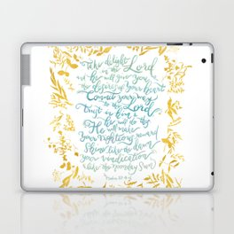 Take Delight in the Lord- Psalm 37:4-6 Laptop & iPad Skin