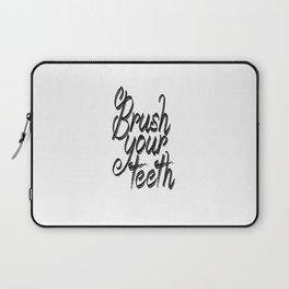 brush your teeth, printable bathroom Laptop Sleeve