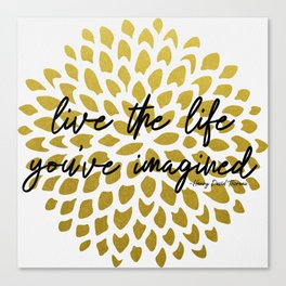 Live The Life You've Imagined Dahlia Gold Foil Canvas Print