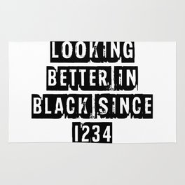 Looking Better In Black Since 1234 [Black] Rug