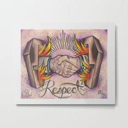 Respect Metal Print