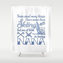 Skiing Nana Shower Curtain