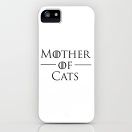 Mother of Cats, Cat Mom, Cat Lover iPhone Case