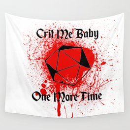 Crit Me Baby Wall Tapestry