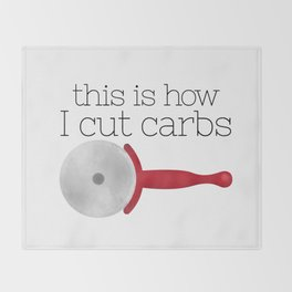 This Is How I Cut Carbs Throw Blanket