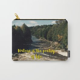 Nature is the poetry of life Carry-All Pouch