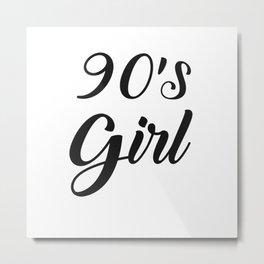 Ladies 90s Girl Nineties Outfit Oldschool Metal Print