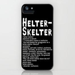 Helter Skelter (white on black) iPhone Case