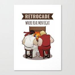 RetroCade: Where Real Men Fight Canvas Print