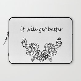 It will get better . Сacti Laptop Sleeve