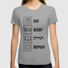 Eat, Sleep, TORAH, Repeat! Jewish Humor T-shirt