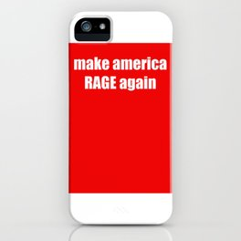 make america RAGE again iPhone Case