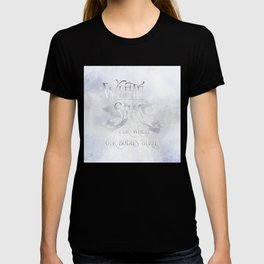 WHITE SILK for when our bodies burn. Shadowhunter Children's Rhyme. T-shirt