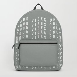 good vibes only XV Backpack