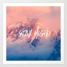 Stay Rocky Mountain High Art Print