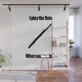 I Play the Flute Wall Mural