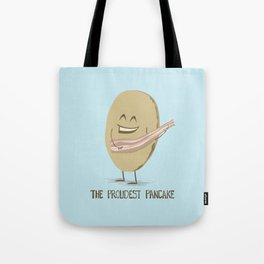 The Proudest Pancake Tote Bag