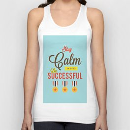 Lab No. 4 - Stay Calm and Be Successful Motivational Quotes Poster Unisex Tank Top