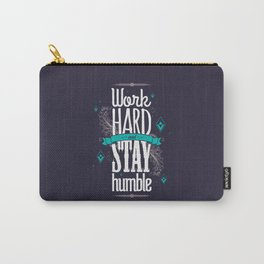 WORK HARD AND STAY HUMBLE Carry-All Pouch