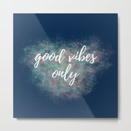 MultiColor Navy Good Vibes Only Metal Print